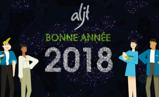 L'ALJT vous souhaite une très bonne année 2018